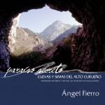 Cuevas y simas del alto Curueño. Ángel Fierro